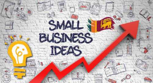 10 best opportunities for small businesses in Sri Lanka 2021