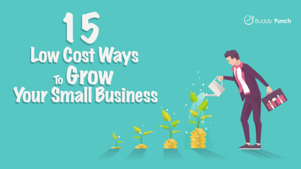 Inexpensive Ways to Grow Your Small Business