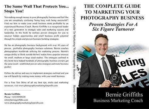 Marketing Your Photography Business Complete