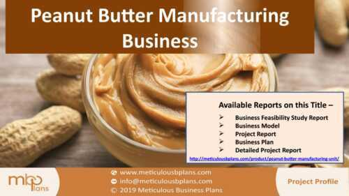 Peanut Butter Processing Busines Plan