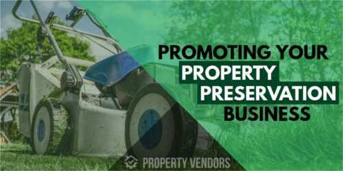 Property Preservation Business