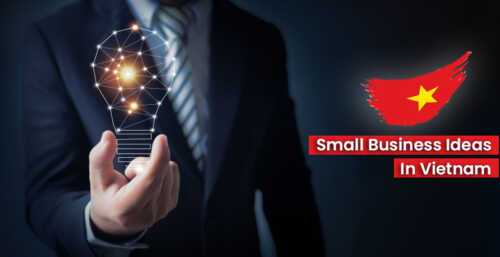Small Business Ideas in Vietnam