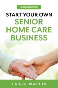 Starting a Non-Medical Home Care Business
