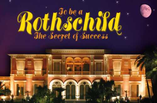 The secrets of the Rothschild family's success