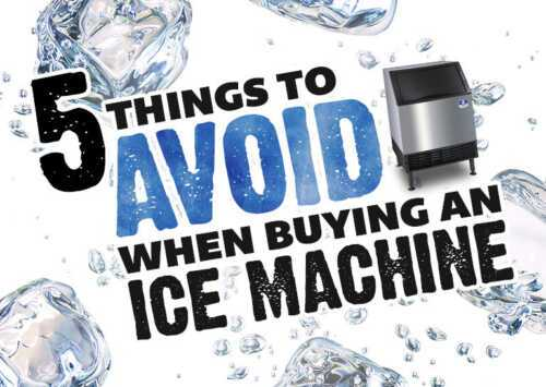 Things to Avoid When Buying an Ice Maker