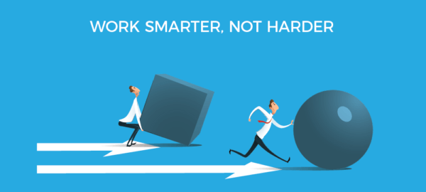 Tips for working smarter, not harder